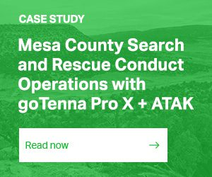 CASE STUDY / Mesa County Search and Rescue Conduct Operations with goTenna Pro X + ATAK / READ THE FULL STORY
