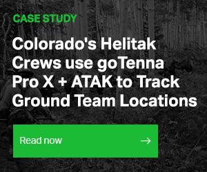 Colorado Helitak Crew Case Study - goTenna Pro + ATAK